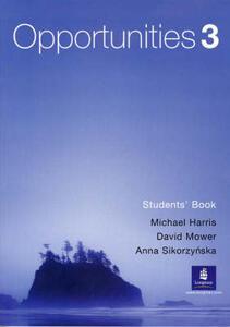 Opportunities 3 (Arab World) Students' Book - David Mower,Anna Sikorzynska,Michael Harris - cover