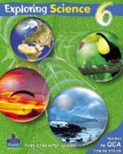 Exploring Science Pupils Book 6 - Penny Johnson,Mark Levesley - cover