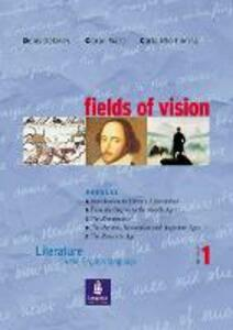 Fields of Vision Global 1 Student Book - Denis Delaney,Ciaran Ward,Carla Rho Fiorina - cover