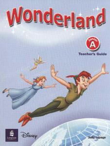 Wonderland Junior A Teachers Book - Judy Copage - cover