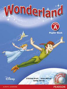 Wonderland Junior A Pupils Book and Songs CD Pack - Cristiana Bruni,Sandy Zervas,Anne Worrall - cover