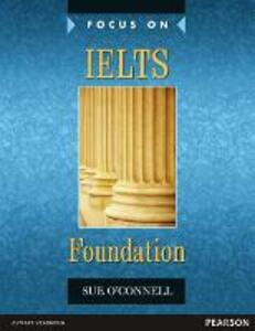 Focus on IELTS Foundation Coursebook - Sue O'Connell - cover