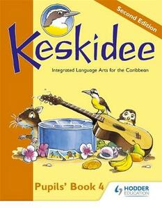 Keskidee Pupils' Book 4 Second Edition - Anne Worrall,A Ward - cover