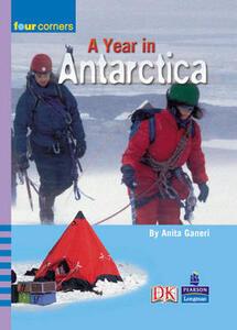 Four Corners: A Year in Antarctica - Anita Ganeri - cover