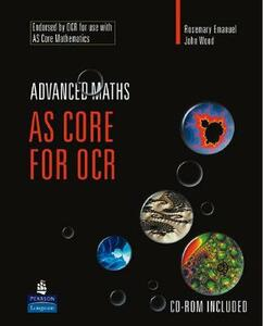AS Core Mathematics for OCR - Rosemary Emanuel,John C. Wood - cover
