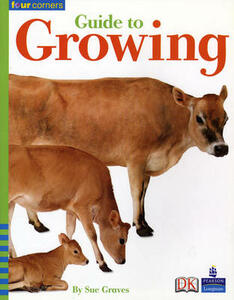 Four Corners: Guide to Growing - M. A. R. Graves - cover