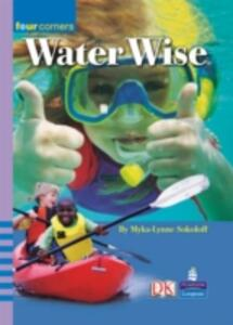 Four Corners:Be Water Wise! - Myka-Lynne Sokoloff - cover
