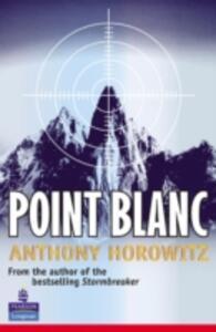 Point Blanc - Anthony Horowitz - cover