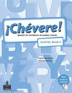 Chevere! Activity Book 4 - Ingrid Kemchand - cover