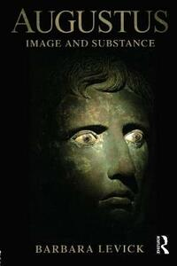 Augustus: Image and Substance - Barbara Levick - cover