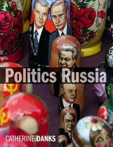 Politics Russia - Catherine Danks - cover