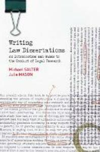 Writing Law Dissertations: An Introduction and Guide to the Conduct of Legal Research - Michael Salter,Julie Mason - cover