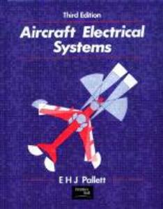 Aircraft Electrical Systems - E.H.J. Pallett - cover
