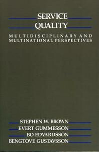 Service Quality: Multidisciplinary and Multinational Perspectives - Stephen Walter Brown - cover