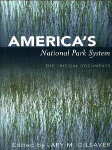 Americas National Park System CB - Lary M. Dilsaver - cover