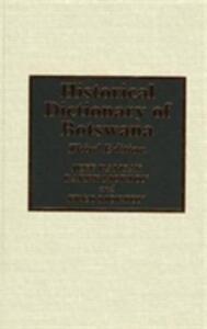 Historical Dictionary of Botswana - Jeff Ramsay,Barry Morton,Fred Morton - cover