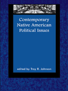 Contemporary Native American Political Issues - Troy R Johnson - cover