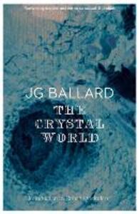 The Crystal World - J. G. Ballard - cover