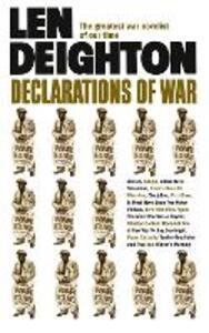 Declarations of War - Len Deighton - cover