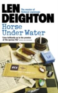 Horse Under Water - Len Deighton - cover