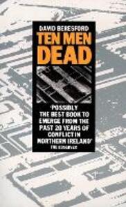 Ten Men Dead - David Beresford - cover