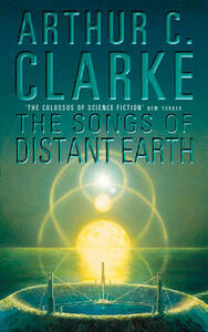 The Songs of Distant Earth - Arthur C. Clarke - cover