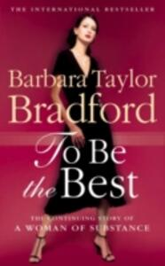 To Be the Best - Barbara Taylor Bradford - cover