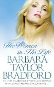 The Women in His Life - Barbara Taylor Bradford - cover