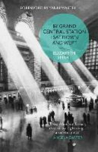 By Grand Central Station I Sat Down and Wept - Elizabeth Smart - cover