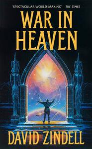 War in Heaven - David Zindell - cover