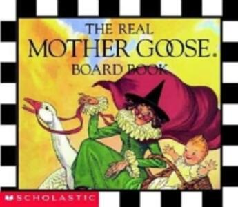 The Real Mother Goose Board Book - Inc Scholastic - cover