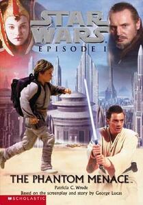 Star Wars: Episode I, The Phantom Menace - Patricia C. Wrede - cover