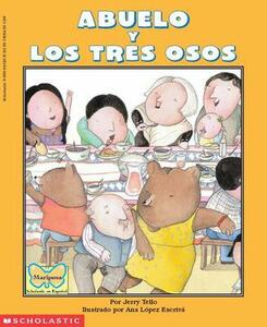 Abuelo y Los Tres Osos / Abuelo and the Three Bears - J. Tello - cover