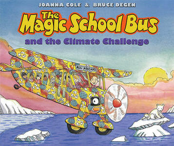 The Magic School Bus and the Climate Challenge - Joanna Cole - cover