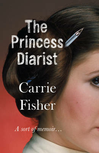 Libro in inglese The Princess Diarist  - Carrie Fisher