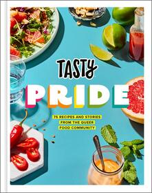 Tasty Pride: 75 Recipes and Stories from the Queer Food Community - Tasty,Jesse Szewczyk - cover