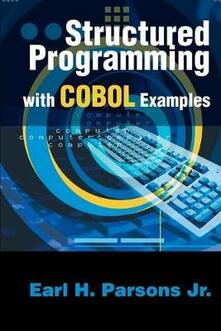 Structured Programming with COBOL Examples - Earl H Parsons - cover