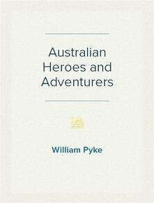 Australian Heroes and Adventurers
