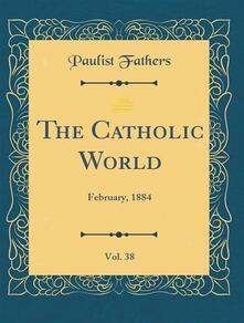 The Catholic World. Volume II