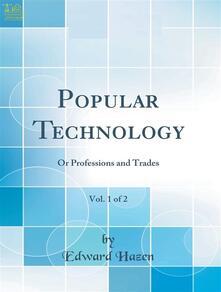 Popular Technology; Volume 2