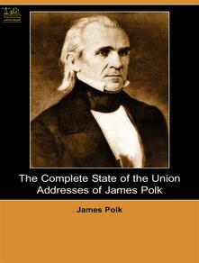 State of the Union Addresses of James Polk