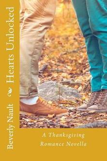 Hearts Unlocked, A Thanksgiving Romance