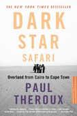 Libro in inglese Dark Star Safari: Overland from Cairo to Capetown Paul Theroux