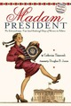 Madam President: The Ext
