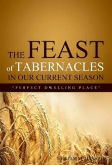Feast of Tabernacles in our current season