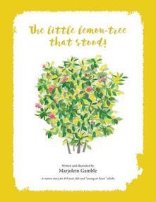 The Little Lemon Tree That Stood!