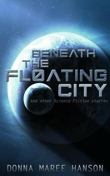 Beneath the Floating City collection