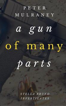 A Gun of Many Parts