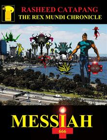 The Rex Mundi Chronicle: Messiah 666