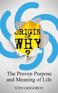Origin of Why?